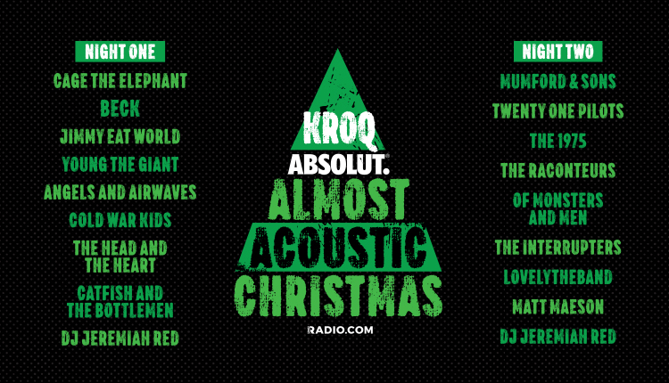Kroqs Absolut Almost Acoustic Christmas 2020 KROQ Absolut Almost Acoustic Christmas 2019 Night 2 | Honda Center